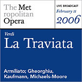 Verdi: La Traviata (February 11, 2006) by Various Artists