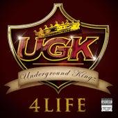 UGK 4 Life von UGK