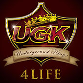 Play & Download UGK 4 Life by UGK | Napster