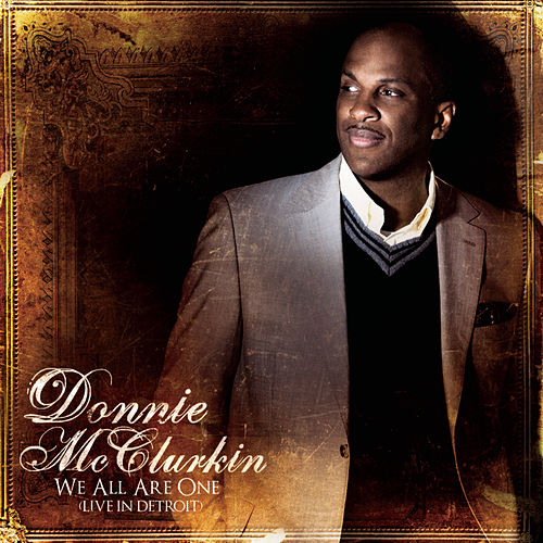 Play & Download We All Are One (Live In Detroit) by Donnie McClurkin | Napster