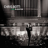 Play & Download Chris Botti In Boston by Chris Botti | Napster