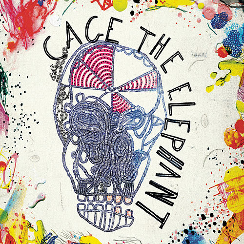 Play & Download Cage The Elephant by Cage The Elephant | Napster