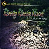 Rocky Rocky Road by Various Artists