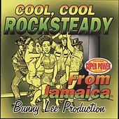 Play & Download Cool, Cool Rock Steady from Jamaica re-release by Various Artists | Napster