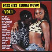 Play & Download Pass Hits Reggae Music Vol. 1 by Various Artists | Napster