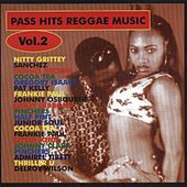 Play & Download Pass Hits Reggae Music Vol. 2 by Various Artists | Napster