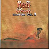 Play & Download R&B Classic Adapted Vol. 3 by Various Artists | Napster