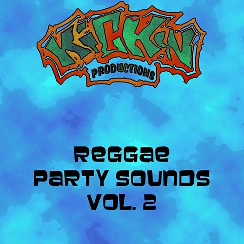 Play & Download Reggae Party Sounds, Vol. 2 by Various Artists | Napster