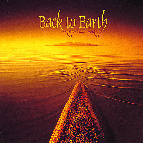 Mystic Ways von Back to Earth