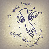 Play & Download Good Shake, Nice Gloves (Bonus Tracks Version) by Emilie Mover | Napster