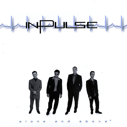 Alone & Above by In-Pulse