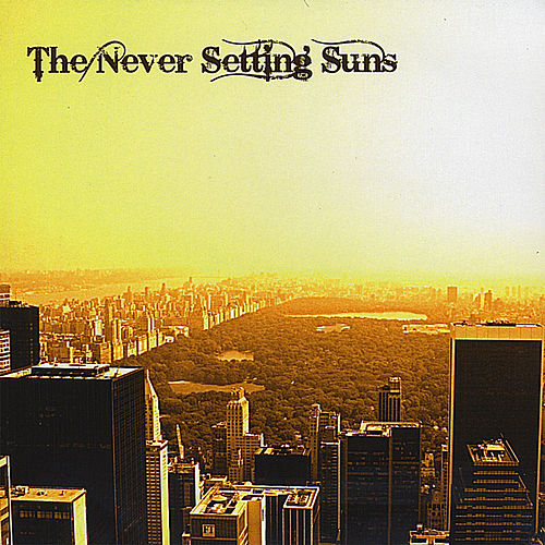 The Never Setting Suns by The Never Setting Suns