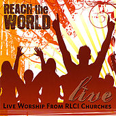 Play & Download Rlci Churches: Reach the World by Various Artists | Napster