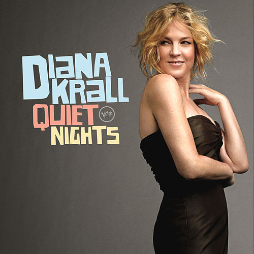 Play & Download Quiet Nights by Diana Krall | Napster