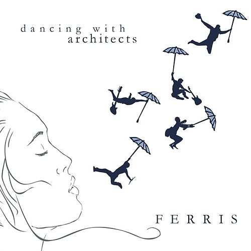 Dancing With Architects by Ferris