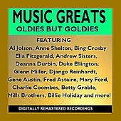 Play & Download Music Greats - Oldies but Goodies by Various Artists | Napster