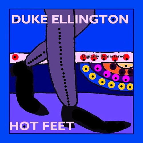 Hot Feet by Duke Ellington