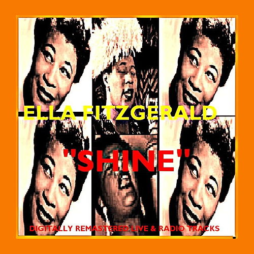 Play & Download Shine by Ella Fitzgerald | Napster