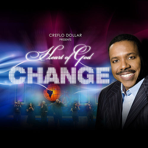 Change by Creflo Dollar