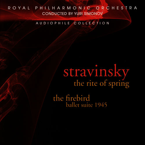 Play & Download Stravinsky: The Rite Of Spring & Firebird Suite by Royal Philharmonic Orchestra | Napster