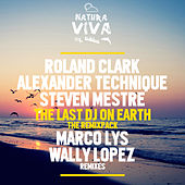 The Last DJ On Earth - The Remixpack by Steven Mestre