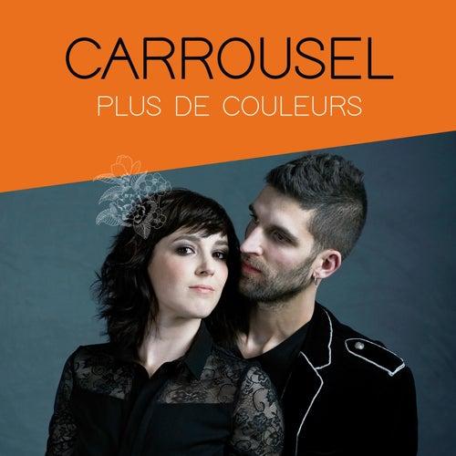 Plus de couleurs von Carrousel
