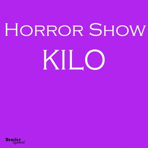 Horror Show by Kilo