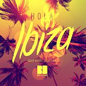 Hola Ibiza (Deep House Selection) by Various Artists