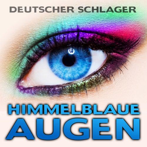 Himmelblaue Augen von Deutscher Schlager