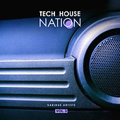 Tech House Nation, Vol. 3 by Various Artists