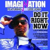 Do It Right Now / Krash Remixes, Part 3 - The Victor Simonelli & David Morales Mixes by Imagination