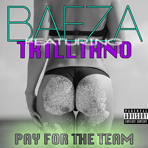 Pay For The Team by Baeza
