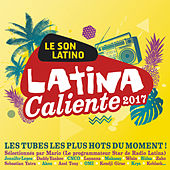 Latina Caliente 2017 de Various Artists