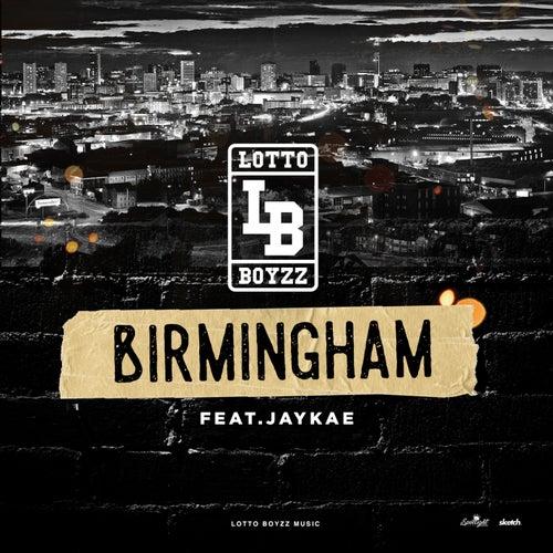 Birmingham (Anthem) di LottoBoyzz