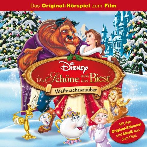 Die Schöne und das Biest - Weihnachtszauber (Das Original-Hörspiel zum Film) von Disney - Die Schöne und das Biest