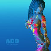 Roll Me Away by A.D.D.