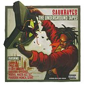 The Underground Tapes von Saukrates