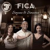 Fica (Participação especial Simone & Simaria) de Imaginasamba