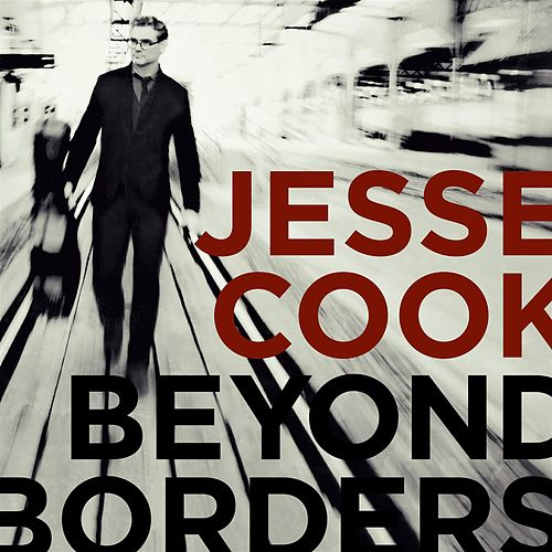 Beyond Borders by Jesse Cook