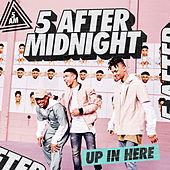 Up In Here (KNOXA Remix) by 5 After Midnight
