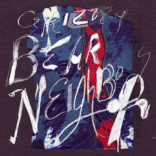 Neighbors von Grizzly Bear