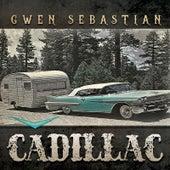 Cadillac by Gwen Sebastian