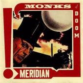 Meridian by Monks Of Doom
