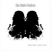 Darkest Darks, Lightest Lights by The White Buffalo