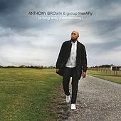 Never Alone by Anthony Brown & Group Therapy