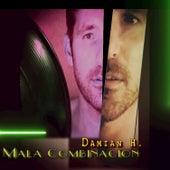 Mala Combinacion by Damian