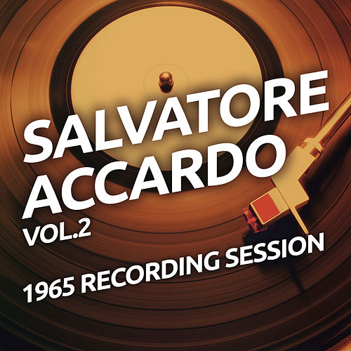 Salvatore Accardo - 1965 Recording Session vol.2 by Salvatore Accardo