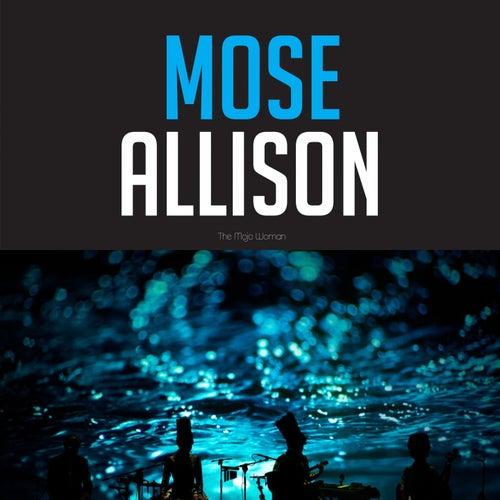 Mose Allison the Mojo Woman de Mose Allison