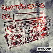 Ghettoblasters 001 by Various Artists