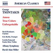 George Tsontakis: Anasa - True Colors - Unforgettable by Various Artists